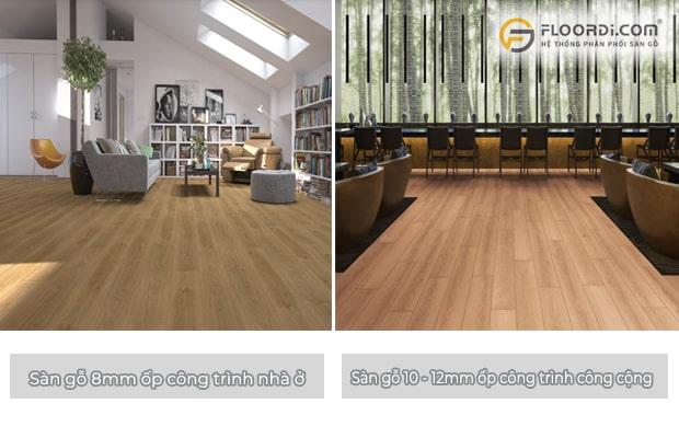 Mỗi loại công trình sẽ sử dụng kích thước ván sàn khác nhau